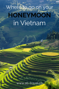 Where to go on your honeymoon in Vietnam
